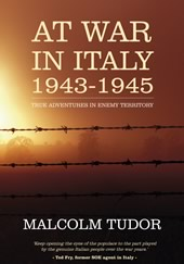 Cover image of Malcolm Tudor's book  At War in Italy.