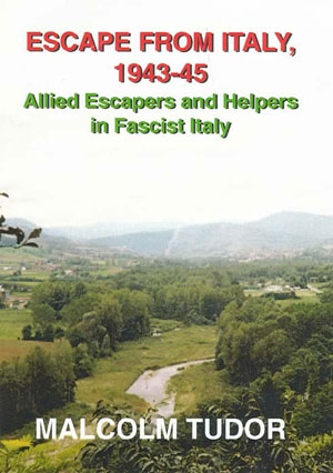 Cover: Escape from Italy 1943 - 1945.